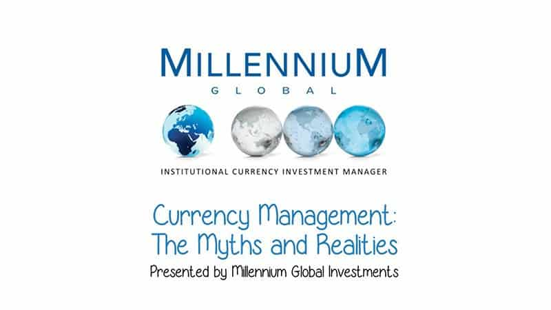 Currency Management The Myths and Realities